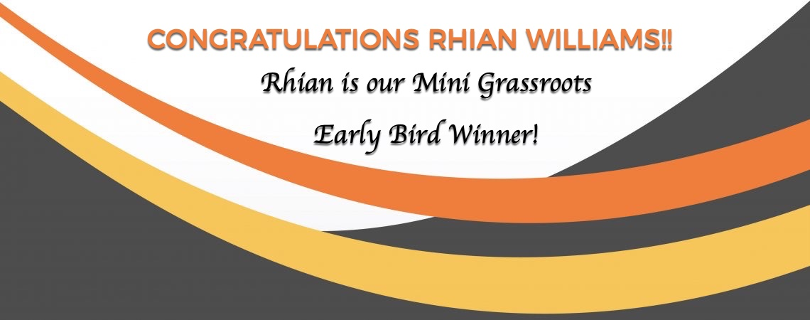 Mini Grassroots Early Bird Winner
